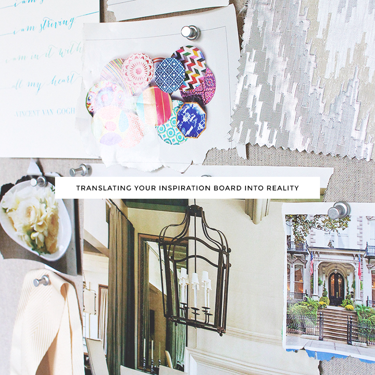 translating your inspiration board into reality