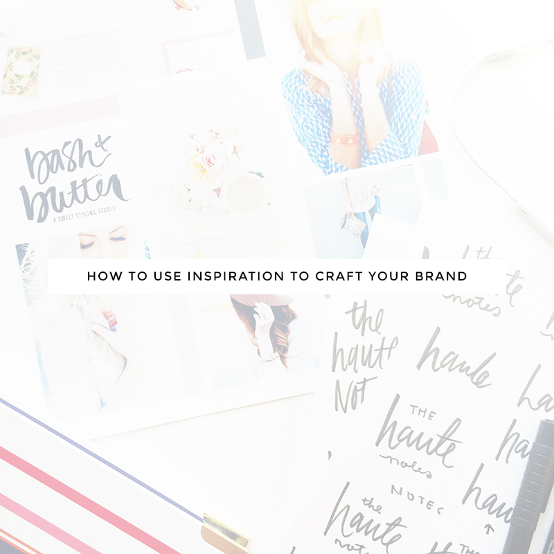 how to use inspiration to craft your brand