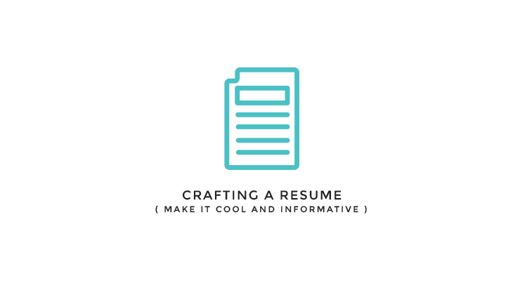 crafting your resume | make it cool AND informative