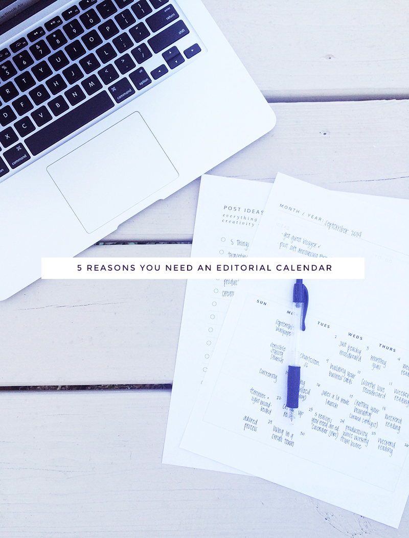 5 Reasons You Need An Editorial Calendar   post by Bri Towne for korywoodard.com