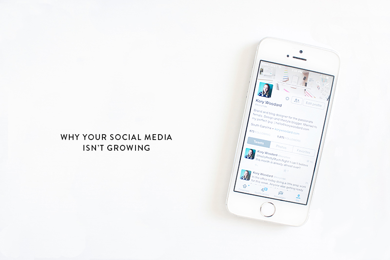 why your social media isn't growing | kory woodard