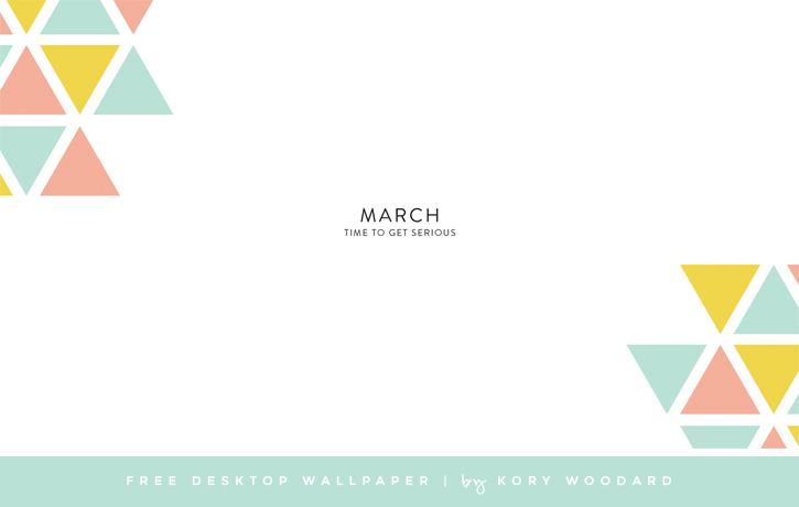 free : march desktop wallpaper | by kory woodard