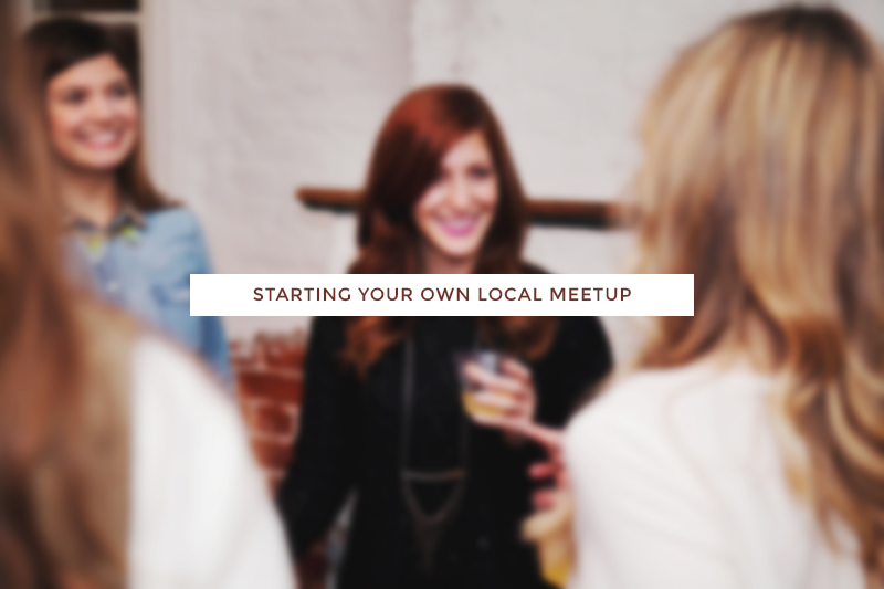 guest post : how to start your own local meet up by ciera design for kory woodard