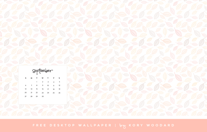 free september desktop wallpaper | by kory woodard