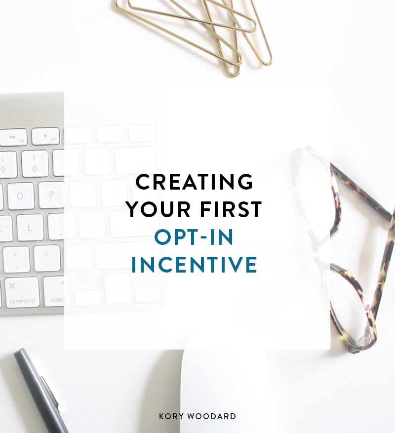 Ready to start growing your email list? The easiest way is to begin with an opt-in incentive! Click to see a few things you MUST keep in mind when creating your incentive!